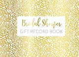 Bridal Shower Gift Record Book: Gift Log & Guest