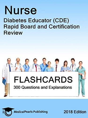 Nurse Diabetes Educator (CDE): Rapid Board and Certification Review