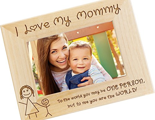 I Love My Mommy 4x6 Wood Photo Frame - Mothers Day Gift, Moms Birthday Present, Gifts for Mom (Photo Presents)