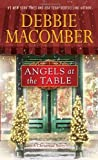 Angels at the Table: A Shirley, Goodness, and Mercy Christmas Story by Macomber, Debbie (2013) Mass Market Paperback
