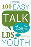 100 Easy Talk Thoughts for LDS Youth, Sandra N. Harper and Joseph Harper, 1555174175