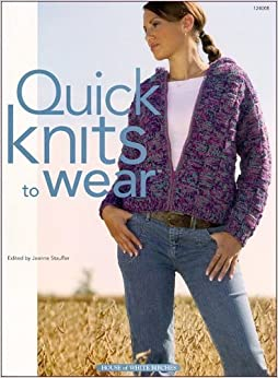 Quick Knits to Wear (2005-02-10)
