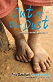 img - for Out of the Dust: Story of an Unlikely Missionary book / textbook / text book