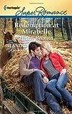 Redemption at Mirabelle, Helen Brenna, 0373717318