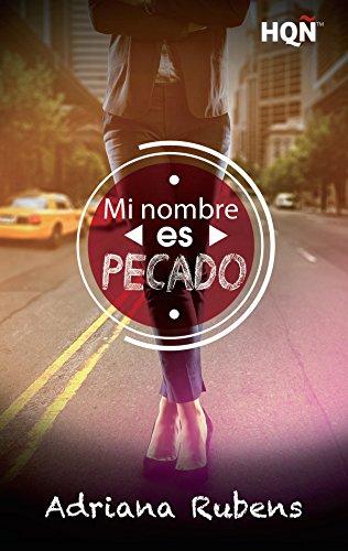 Mi nombre es Pecado (HQÑ) (Spanish Edition)