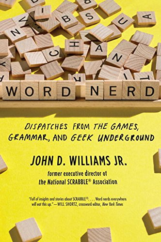 Word Nerd: Dispatches from the Games, Grammar, and Geek Underground ebook