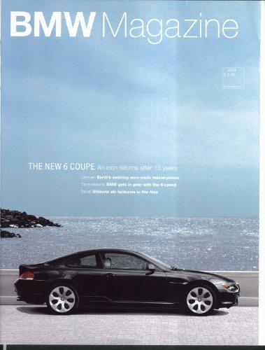 Bmw 645ci Coupe (BMW Magazine: 6 Coupe 545i Formula One 645Ci 1 2004)
