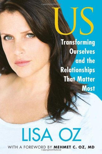 US: Transforming Ourselves and the Relationships that Matter - Us Online Stores