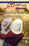 Next Door Daddy, Debra Clopton, 0373813422