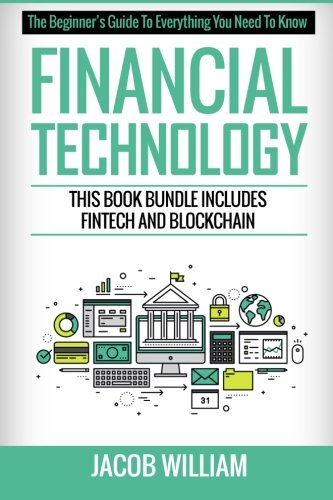 Financial Technology  This Book Bundle Includes Fintech And Blockchain