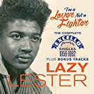 I'm A Lover Not A Fighter - The Complete Excello Singles 1956-1962 Plus Bonus Tracks [ORIGINAL RECORDINGS REMASTERED]