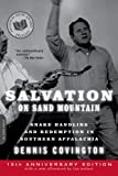 Front cover for the book Salvation on Sand Mountain: Snake-Handling and Redemption in Southern Appalachia by Dennis Covington