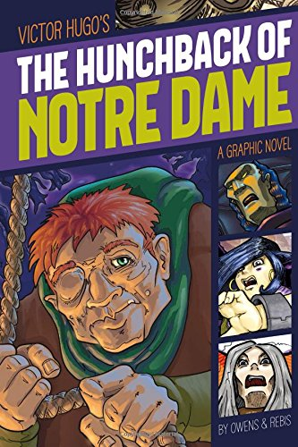 The Hunchback of Notre Dame (Graphic Revolve: Common Core Editions)