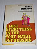 I Lost Everything in the Post-Natal Depression