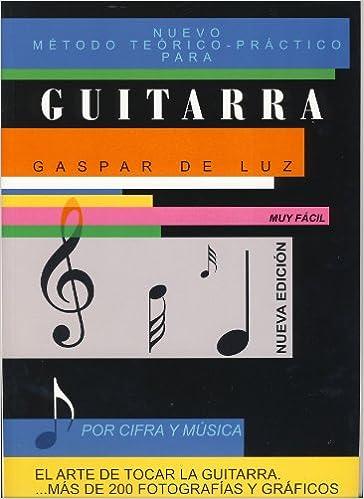 GASPAR DE LUZ - Metodo Musica y Cifra para Guitarra Nueva Edicion: Amazon.es: GASPAR DE LUZ: Libros