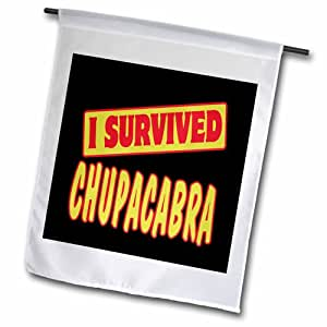 3dRose fl_117839_1 I Survived Chupacabra Survival Pride and Humor Design Garden Flag, 12 by 18""