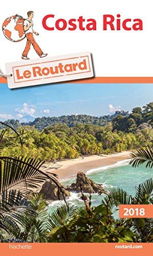 Telecharger Guide Du Routard Costa Rica 2018 Pdf De Collectif Scholactanhand