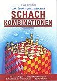 Lehr-, Ãœbungs- und Testbuch der Schachkombinationen, Karl Colditz, 3283003025