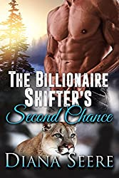 The Billionaire Shifter's Second Chance (Billionaire Shifters Club Book 3)