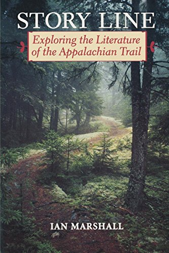 Story Line: Exploring the Literature of the Appalachian Trail (Under the Sign of Nature)