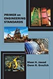 img - for Primer on Engineering Standards by Maan Jawad (2014-05-15) book / textbook / text book
