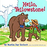 Hello Yellowstone!, Martha Day Zschock, 1933212616