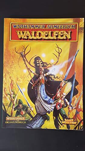 Warhammer Armies: Wood Elves (Gli Eserciti di Warhammer S.) Nigel Stillman
