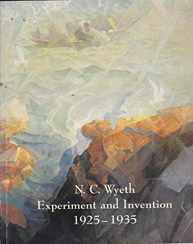 N.C. Wyeth: Experiment and Invention 1925-1935