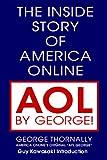 AOL by George!, George Thornally, 0967541107