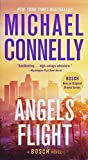 Book cover from Angels Flight (A Harry Bosch Novel) by Michael Connelly