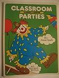 Classroom Parties, Susan Spaete, 0943452074