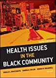 Health Issues in the Black Community 3rd Edition