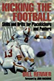 img - for Kicking the Football book / textbook / text book
