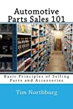 Automotive Parts Sales 101: Basic Principles of Selling Parts and Accessories