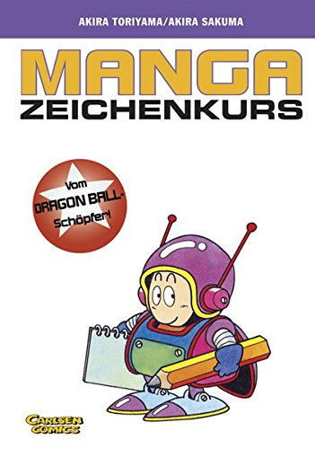 Manga-Zeichenkurs Taschenbuch – 1. Juli 2005 Akira Toriyama Junko Iwamoto Jürgen Seebeck Carlsen