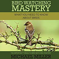 Bird Watching Mastery