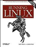 Running Linux, Lar Kaufman, Matt Welsh, 1565921518