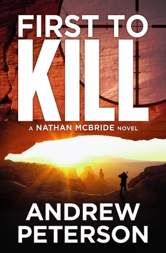 First to Kill (Nathan McBride Book 1) (List Of Countries With A Bill Of Rights)