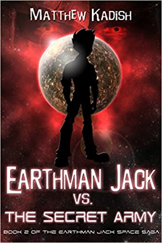 Download Earthman Jack vs. The Secret Army (Earthman Jack Space Saga Book 2) PDF, azw (Kindle)