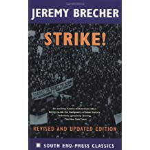Strike!: Revised and Updated Edition