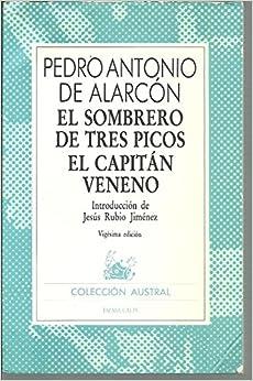 El Sombrero De Tres Picos/El Capitan Veneno: El Sombrero