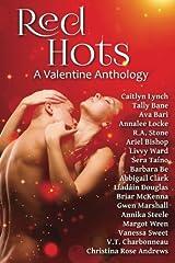 Red Hots: A Valentine Anthology Paperback