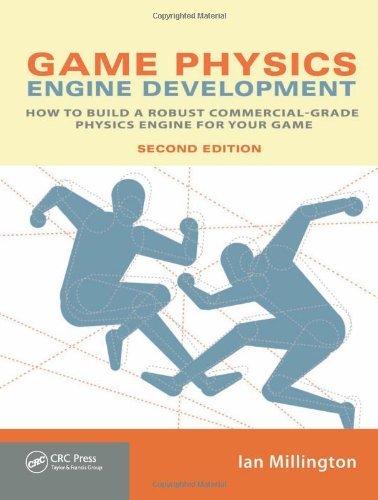 Game Physics Engine Development How to Build a Robust Commercial grade Physics Engine for Your Game 2ND EDITION [PB,2010]