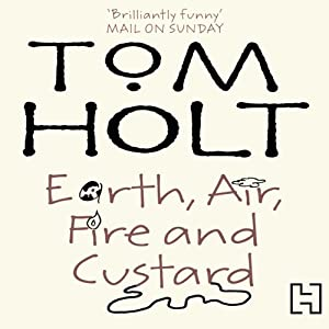 Earth, Air, Fire and Custard Audiobook