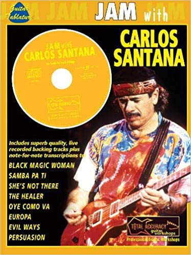JAM WITH SANTANA CARLOS + CD: Guitar Tab Jam With The Guitar ...