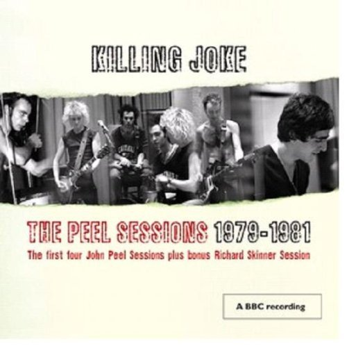 CD : Killing Joke - The Peel Sessions 79-81 (CD)