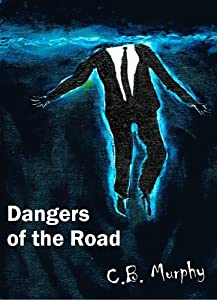Dangers of the Road