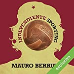 Independiente Sporting | Mauro Berruto