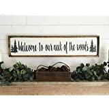 Welcome to our neck of the woods sign welcome sign