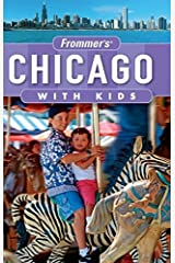 Frommer's Chicago with Kids (Frommer's With Kids) by Laura Tiebert (2007-04-23) Mass Market Paperback